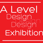 A Level Art & Design exhibition