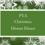 PTA Christmas Dinner Dance – tickets now on sale