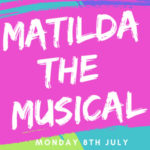 Matilda the Musical – KS3 production